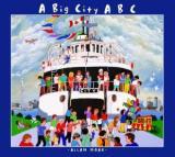 A Big City ABC - A Book About Toronto