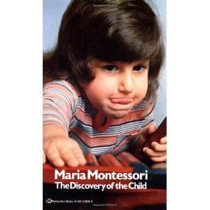 The Discovery of the Child by Maria Montessori