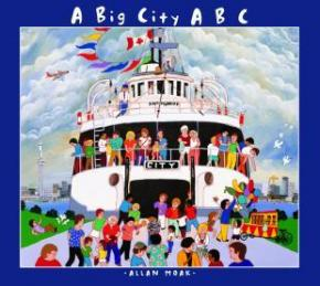 A Big City ABC - A Book About Toronto